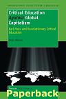 Critical Education Against Global Capitalism - Paula Allman