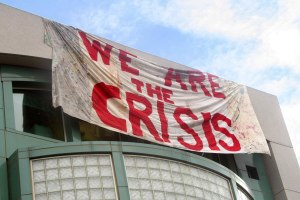 We Are the Crisis