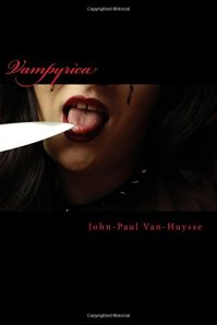 Vampyrica John-Paul Van-Huysse